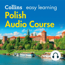 Polish Easy Learning: Language Learning the easy way with Collins (Collins Easy Learning Audio Course)