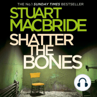 Shatter the Bones (Logan McRae, Book 7)