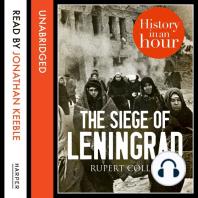 The Siege of Leningrad