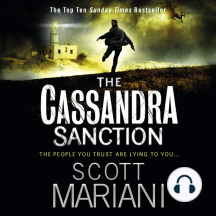 The Cassandra Sanction (Ben Hope: Book 12): The People You Trust Are Lying You...