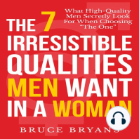 The 7 Irresistible Qualities Men Want in a Woman
