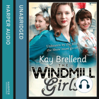 The Windmill Girls: Unbeaten by the Blitz, the Show must go on...