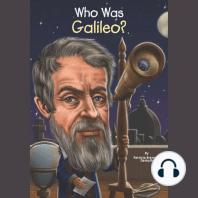 Who Was Galileo?