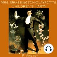 Mrs. Brassington-Claypott's Children's Party