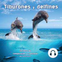 Tiburones y delfines