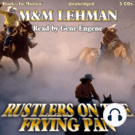 Rustlers On The Frying Pan
