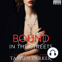 Bound in the Streets