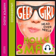 Head Over Heels (Geek Girl, Book 5)