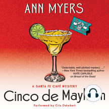 Cinco de Mayhem: A Sante Fe Cafe Mystery