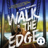 Walk the Edge