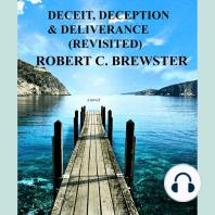 Deceit, Deception & Deliverance