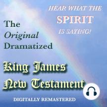 The Original Dramatized King James New Testament