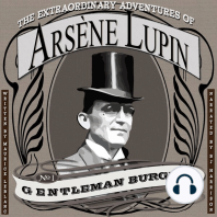The Extraordinary Adventures of Arsène Lupin, Gentleman Burglar