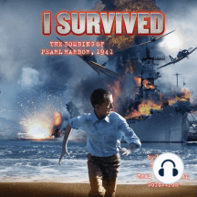 I Survived #04: I Survived the Bombing of Pearl Harbor, 1941