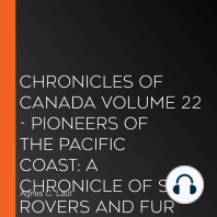 Chronicles of Canada Volume 22 - Pioneers of the Pacific Coast