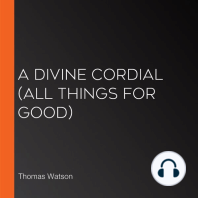 Divine Cordial, A (All Things for Good)