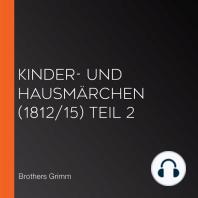 Kinder- und Hausmärchen (1812/15) Teil 2