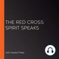 The Red Cross Spirit Speaks