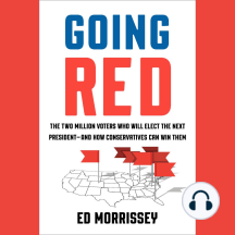 Going Red: The Two Million Voters Who Will Elect the Next President--and How Conservatives Can Win Them