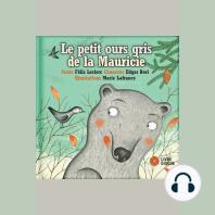 Le petit ours gris de la Mauricie
