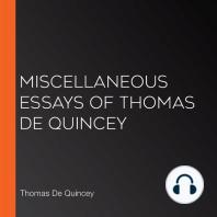Miscellaneous Essays of Thomas de Quincey