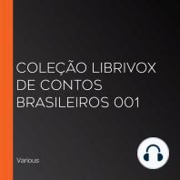 Coleção LibriVox de Contos Brasileiros 001