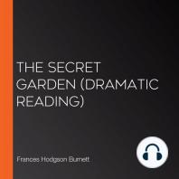 The Secret Garden (dramatic reading)