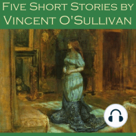 Five Short Stories by Vincent O'Sullivan