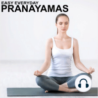 Easy Everyday Pranayamas