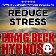Reduce Stress: Hypnosis Downloads