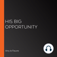 His Big Opportunity