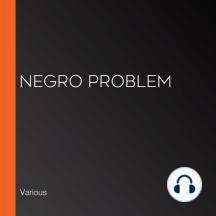 Negro Problem