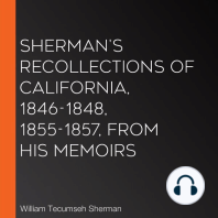 Sherman's Recollections of California, 1846-1848, 1855-1857, from his Memoirs