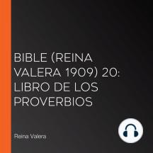 Bible (Reina Valera 1909) 20: Libro de los Proverbios