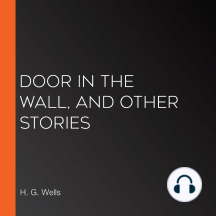 Door in the Wall, and Other Stories