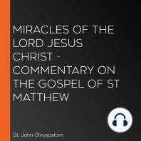 Miracles of the Lord Jesus Christ - Commentary on the Gospel of St Matthew