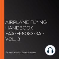 Airplane Flying Handbook FAA-H-8083-3A - Vol. 3