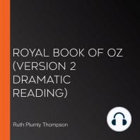 Royal Book of Oz (version 2 Dramatic Reading)