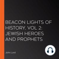 Beacon Lights of History, Vol 2