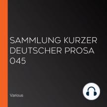 Sammlung kurzer deutscher Prosa 045
