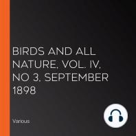 Birds and all Nature, Vol. IV, No 3, September 1898
