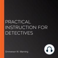 Practical Instruction for Detectives