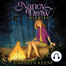 The Sign in the Smoke: Nancy Drew Diaries, Book 12