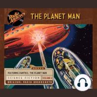 Planet Man, The, Vol. 2