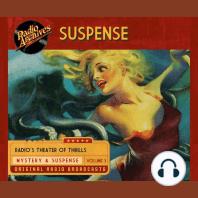 Suspense, Vol. 3: Radio's Theatre of Thrills