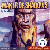 Maker of Shadows