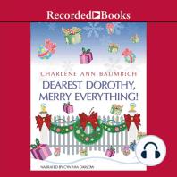 Dearest Dorothy, Merry Everything!