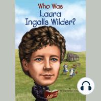 Who Was Laura Ingalls Wilder?