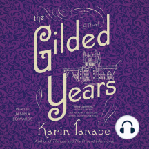 The Gilded Years: A Novel
