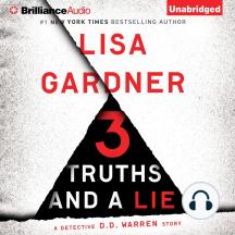 3 Truths and a Lie: A Detective D. D. Warren Story